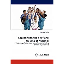[(Coping with the Grief and Trauma of Nursing)] [Author: Marilyn Powell] published on (March, 2011)