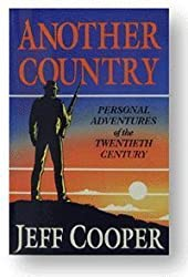 Another country: Personal adventures of the twentieth century