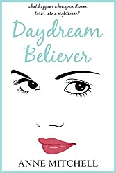 Daydream Believer: a second chance romance