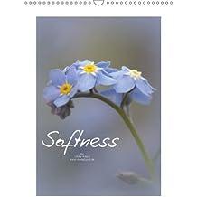 Softness (Wall Calendar 2018 DIN A3 Portrait): Delicate and soft beauties of our nature (Monthly calendar, 14 pages ) (Calvendo Nature) [Kalender] [Apr 01, 2017] Adam, Ulrike