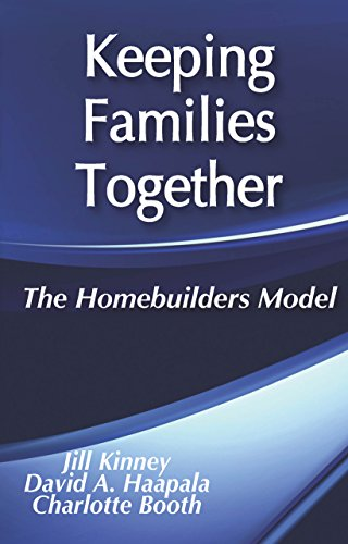 Keeping Families Together: The Homebuilders Model (Modern Applications of Social Work Series) (English Edition) por Charlotte Booth
