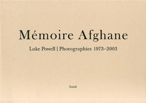 Mémoire afghane : Photographies 1973-2003 por Luke Powell