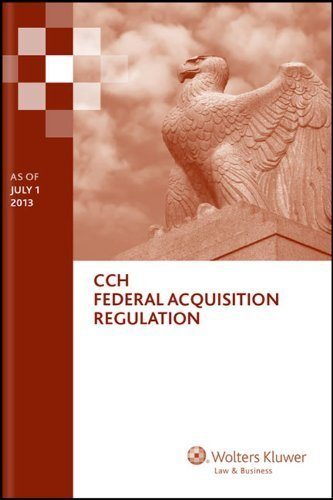 federal-acquisition-regulation-far-as-of-july-1-2013-by-wolters-kluwer-law-business-attorney-editors