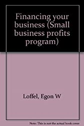 Financing your business (The Small business profits program)