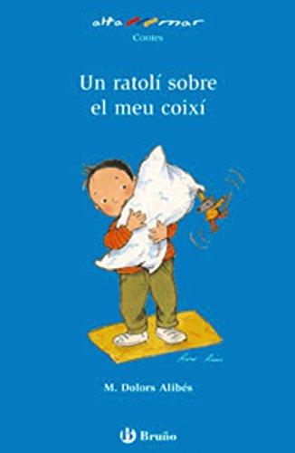 Un ratolí sobre el meu coixí (Catalá - A Partir De 6 Anys - Altamar) por M. Dolors Alibés