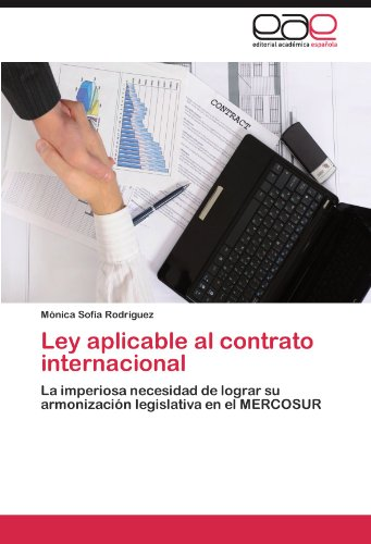 Ley Aplicable Al Contrato Internacional por M. Nica Sof a. Rodr Guez