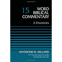 2 Chronicles, Volume 15 (Word Biblical Commentary)