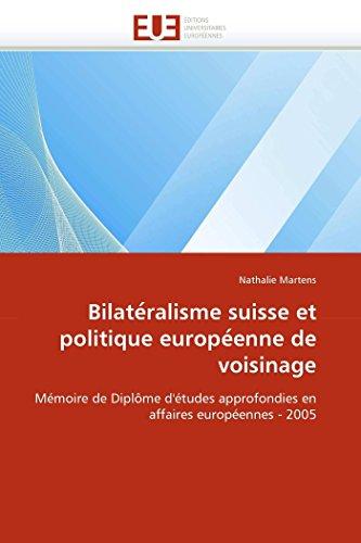 Bilate ralisme suisse et politique europe enne de voisinage