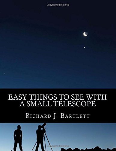 Easy Things to See With a Small Telescope: