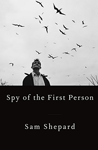 Spy of the First Person por Sam Shepard