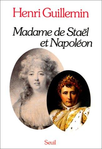 Madame de Staël et Napoléon