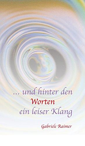 und hinter den Worten ein leiser Klang (German Edition) eBook ...