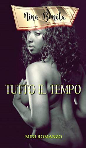 TUTTO IL TEMPO (Italian Edition)