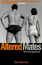 Altered Mates: The Man Question