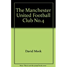 The Manchester United Football Club No.4