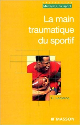 La main traumatique du sportif par Caroline Leclercq