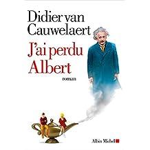 J'ai perdu Albert de Didier van Cauwelaert