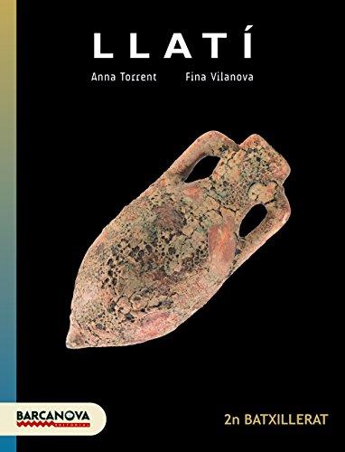 Llatí 2n batxillerat llibre de l ' alumne - (materials educatius - batxillerat - modalitat humanitats i c