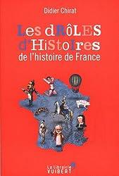 Drôles d'histoires de l'histoire de France