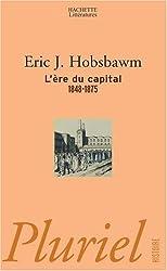 L'ère du capital : 1848 - 1875