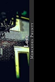 Lone (Alone Book 2) by [Prunty, Mercedes]