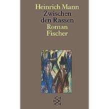 Zwischen den Rassen (Heinrich Mann, Studienausgabe in Einzelbänden (Taschenbuchausgabe))