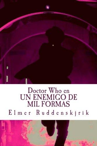 Doctor Who en Un enemigo de mil formas