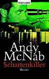 Schattenkiller: Roman - Andy McNab