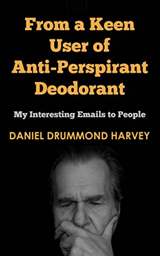 #freebooks – From A Keen User Of Anti-Perspirant Deodorant – Stupid emails to people