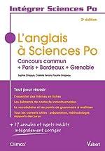 L'anglais à Sciences Po - Concours commun + Paris + Bordeaux + Grenoble de Sophie Chapuis;Cristelle Terroni;Pauline Drapeau