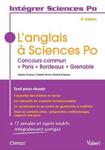 L'anglais à Sciences Po - Tout pour réussir : Concours commun + Paris + Bordeaux + Grenoble par Sophie Chapuis;Cristelle Terroni;Pauline Drapeau