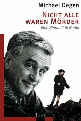 Buchseite und Rezensionen zu 'Nicht alle waren Mörder. Eine Kindheit in Berlin' von Michael Degen