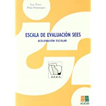 Escala de evaluación SEES. Aceleración escolar (Tests Icce)