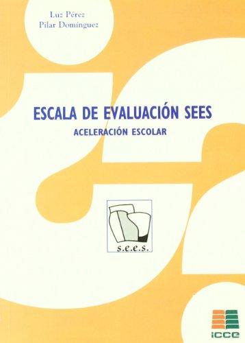 Escala de evaluación SEES. Aceleración escolar por Pilar Domínguez Rodríguez
