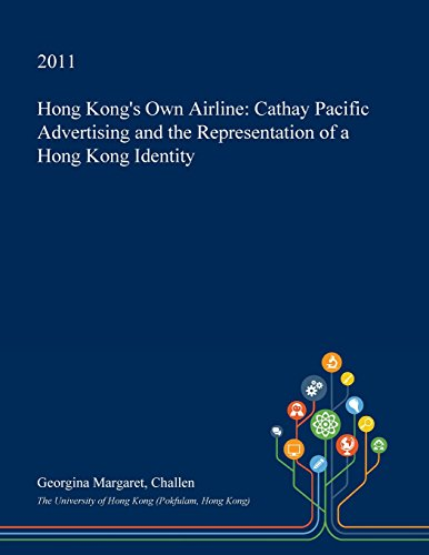 hong-kongs-own-airline-cathay-pacific-advertising-and-the-representation-of-a-hong-kong-identity