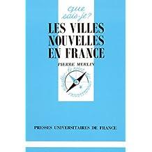 Les Villes nouvelles en France