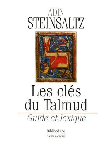 Les clés du Talmud : Guide et lexique par Adin Steinsaltz