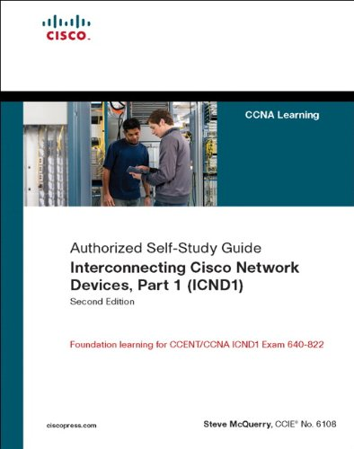 Interconnecting Cisco Network Devices, Part 1 (ICND1): CCNA Exam 640-802 and ICND1 Exam 640-822 (Self-Study Guide) por Stephen McQuerry