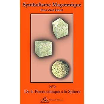 N°2 Dela pierre cubique à la sphère
