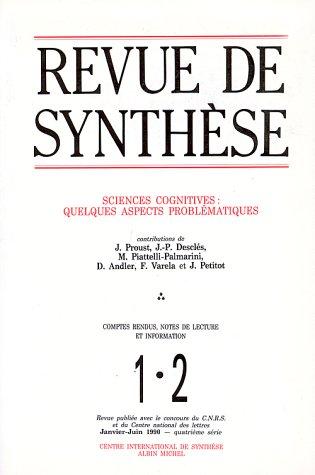 Revue de Synthèse, numéro 1-2, Janvier-Juin 1990 : Sciences cognitives