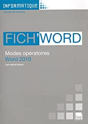 Fich'Word : Modes opératoires Word 2010