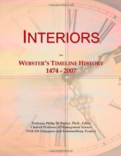 Interiors: Webster's Timeline History, 1474-2007