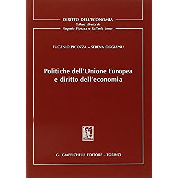 Politiche Dell'unione Europea E Diritto Dell'economia