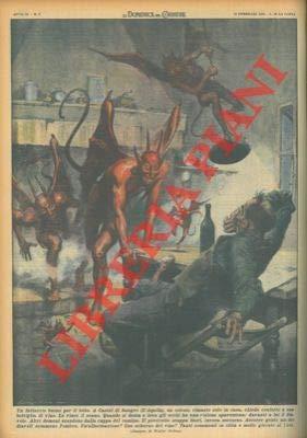 A Castel di Sangro un colono, dopo aver bevuto una bottiglia di vino, vede il diavolo. Invoca allora soccorso ma nessuno vede il diavolo...