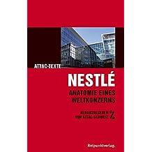 Nestlé: Anatomie eines Weltkonzerns (ATTAC-Texte)