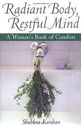 Radiant Body, Restful Mind