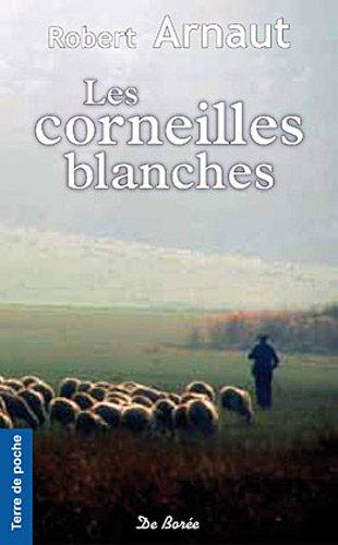 Corneilles Blanches (les)