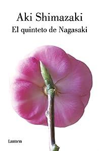 El quinteto de Nagasaki par Aki Shimazaki