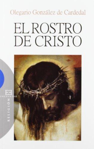 El rostro de Cristo (Ensayo)