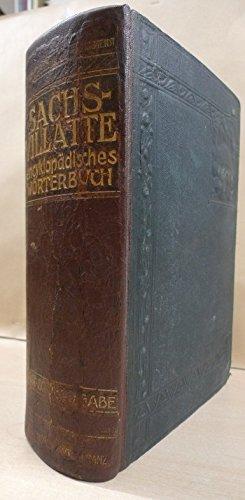 Sachs-Villatte. Enzyklopädisches Französisch-Deutsches und Deutsch-Französisches Wörterbuch